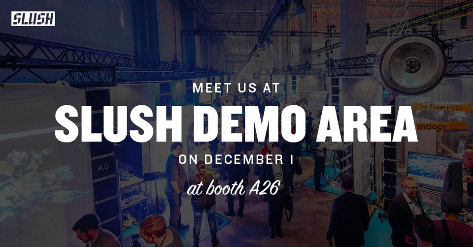 Meet-us-at-Slush-Demo-Area-DEC1.jpg